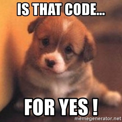 cute puppy - is that code... for yes !