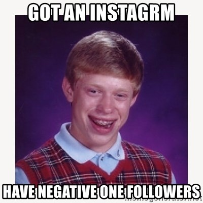 nerdy kid lolz - GOT AN INSTAGRM HAVE NEGATIVE ONE FOLLOWERS