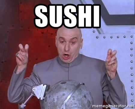Dr. Evil Air Quotes - Sushi
