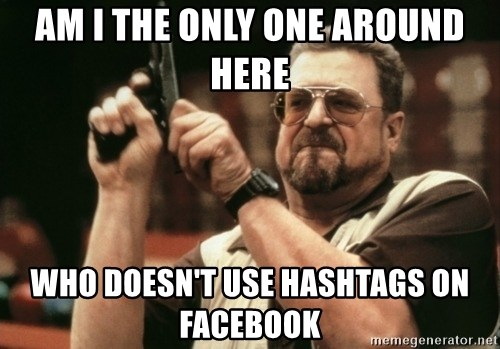 Walter Sobchak with gun - am i the only one around here who DOESN'T use HASHTAGS on facebook
