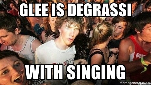 -Sudden Clarity Clarence - glee is degrassi with singing