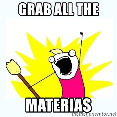 All the things - GRAB ALL THE  MATERIAS