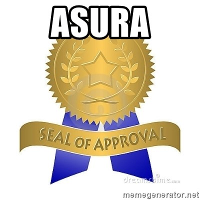 official seal of approval - Asura