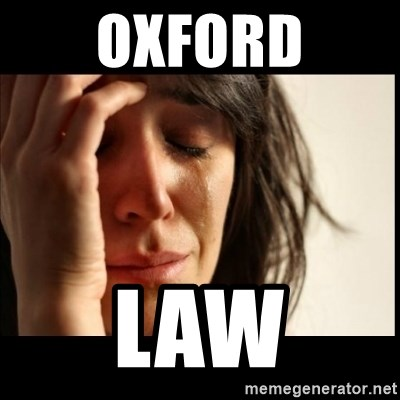 First World Problems - Oxford Law
