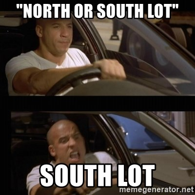 """Vin Diesel Car - """"North or south lot"""" south lot"""