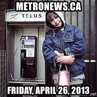 ZOE GREAVES TIMMINS ONTARIO - metronews.ca Friday, April 26, 2013