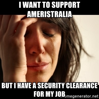 crying girl sad - I WANT TO SUPPORT Ameristralia  bUT i HAVE A SECURITY CLEARANCE FOR MY JOB