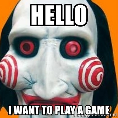 Jigsaw from saw evil - hello i want to play a game
