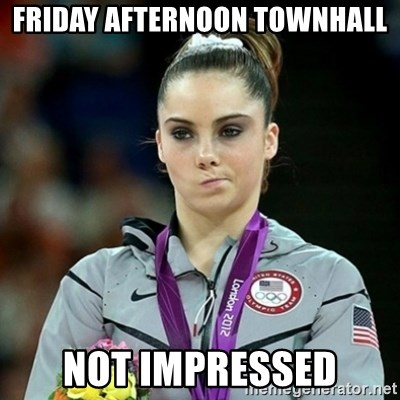 Not Impressed McKayla - FridaY afternoon Townhall Not impressed
