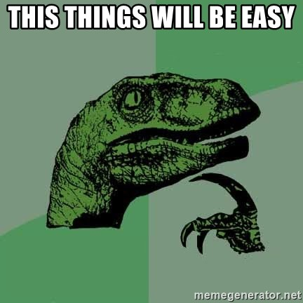 Raptor - THIS THINGS WILL BE EASY