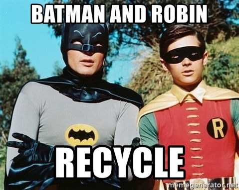 Batman meme - Batman and Robin Recycle