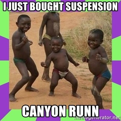 african kids dancing - I JUST BOUGHT SUSPENSION  CANYON RUNN