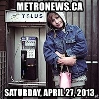 ZOE GREAVES TIMMINS ONTARIO - metronews.ca Saturday, April 27, 2013