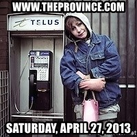 ZOE GREAVES TIMMINS ONTARIO - www.theprovince.com Saturday, April 27, 2013