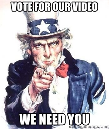 Uncle Sam - Vote for our video We Need You