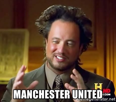 Ancient Aliens -  manchester united