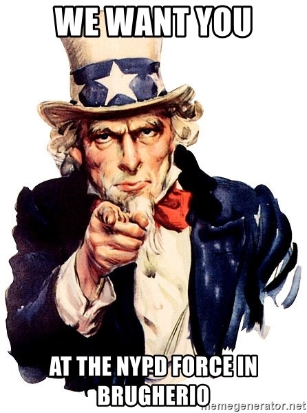 Uncle Sam Point - WE WANT YOU AT THE NYPD FORCE IN BRUGHERIO