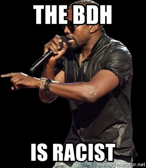 Kanye West - The BDH Is racist