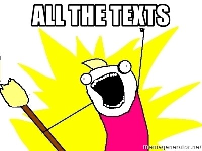 X ALL THE THINGS - ALL THE TEXTS