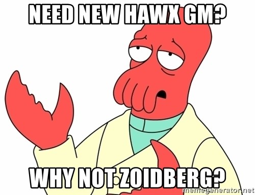 Why not zoidberg? - Need New Hawx GM? why not zoidberg?