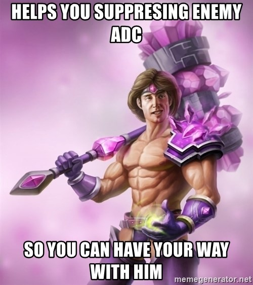 Outrageous, Sexy Taric - Helps you suppresing Enemy ADc So you can have your way with him