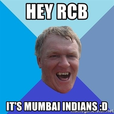 YAAZZ - Hey RCB It's Mumbai indians :D