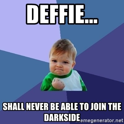 Success Kid - deffie... shall never be able to join the darkside