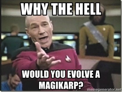 star trek wtf - Why the hell would you evolve a magikarp?