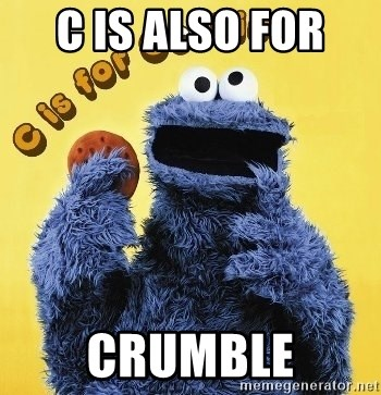 cookie monster  - C is alSo for  Crumble
