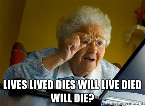 Internet Grandma Surprise -  Lives Lived Dies Will Live Died  Will Die?