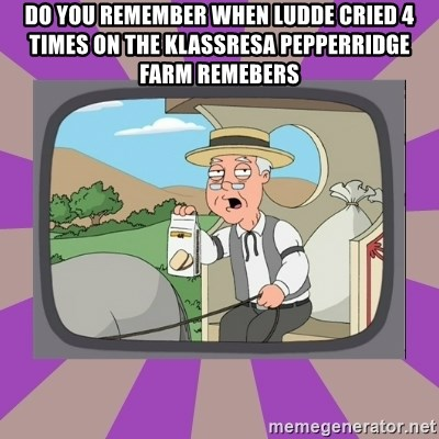 Pepperidge Farm Remembers FG - Do you remember when ludde cried 4 times on the klassresa Pepperridge farm remebers