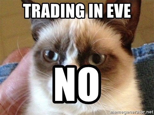 Angry Cat Meme - trading in eve NO