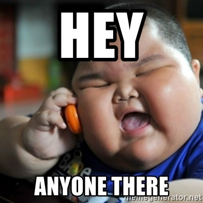 fat chinese kid - HEY ANYONE THERE