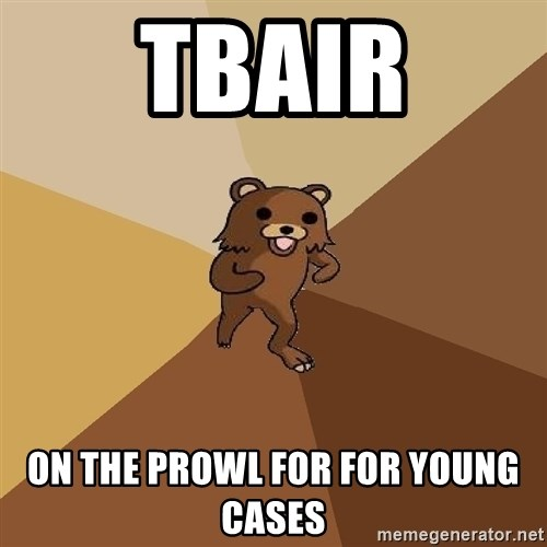 Pedo Bear From Beyond - Tbair on the prowl for for young cases