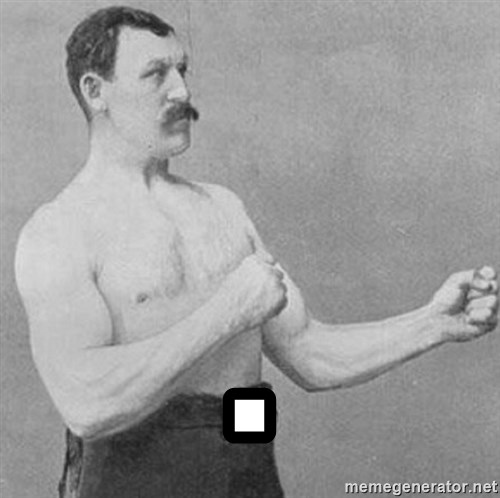 Overly Manly Man, man -     .