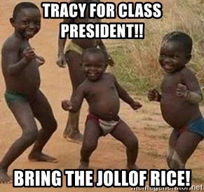 african children dancing - Tracy For Class President!! Bring the Jollof Rice!