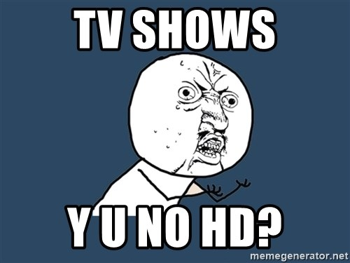 Y U No - TV SHOWS Y U NO HD?