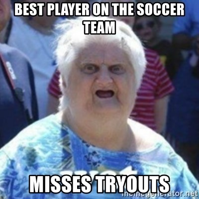 Fat Woman Wat - Best player on the soccer team Misses tryouts