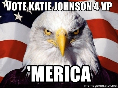 American Pride Eagle - Vote Katie Johnson 4 VP 'Merica