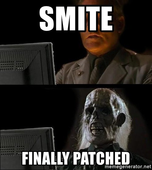 Waiting For - Smite Finally Patched
