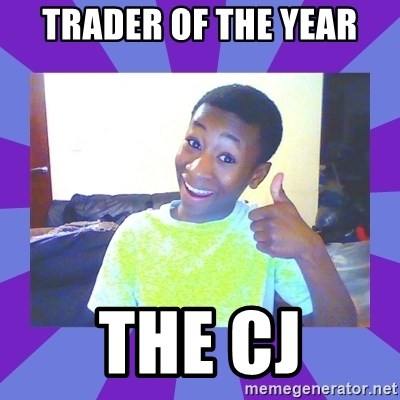 Well Done! - Trader of the year THE CJ