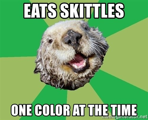Ocd Otter - eats skittles one color at the time