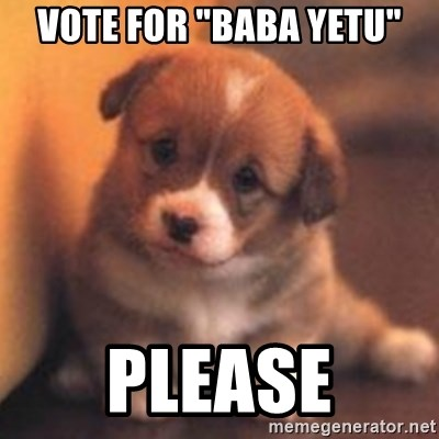 "cute puppy - vote for ""baba yetu"" please"