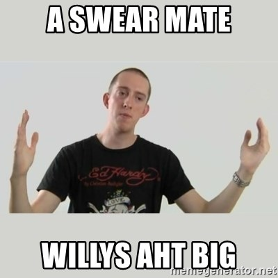 Indie Filmmaker - A SWEAR MATE WILLYS AHT BIG