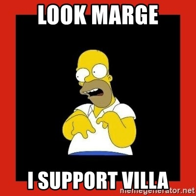 Homer retard - look marge i support villa