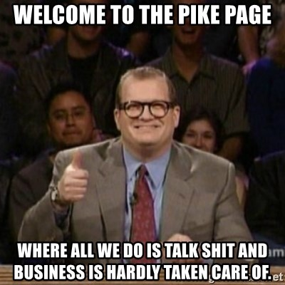 drew carey whose line is it anyway - Welcome to the Pike page where all we do is talk shit and business is hardly taken care of.