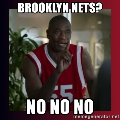Dikembe Mutombo - Brooklyn nets? No No no