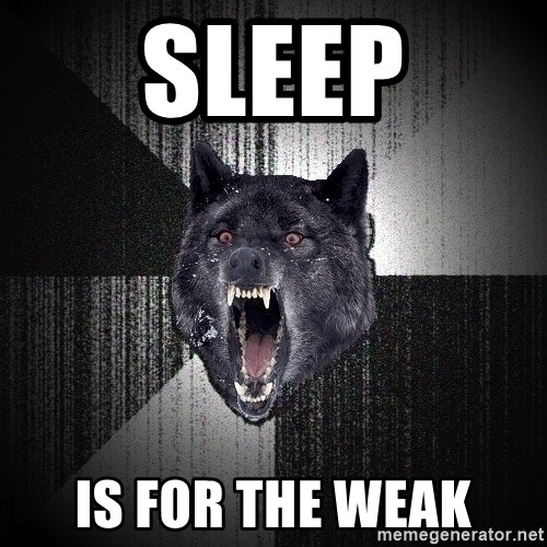 Insanity Wolf - SlEeP Is for the weak