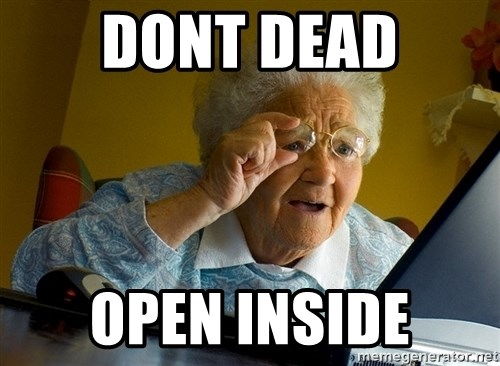 Internet Grandma Surprise - Dont dead open inside