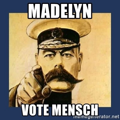 your country needs you - Madelyn Vote Mensch